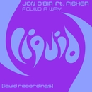 Found A Way (feat. Fisher)/Jon O'Bir