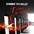Besser du rennst/Subway To Sally