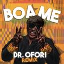 Boa Me (Dr Ofori Remix)/Fuse ODG