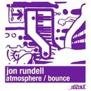 Atmosphere / Bounce/Jon Rundell