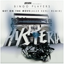 Get On The Move (Alex Kenji Remix)/Bingo Players