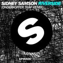 Riverside (Onderkoffer Trap Remix)/Sidney Samson