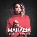 Proud of Me (feat. Little Simz)/Mahalia