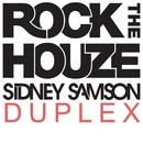 Duplex/Sidney Samson