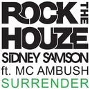 Surrender (feat. MC Ambush)/Sidney Samson