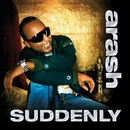 Suddenly (feat. Rebecca) [Radio Edit]/Arash
