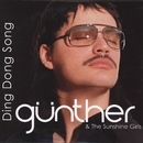 Ding Dong Song/Gunther & the Sunshine Girls