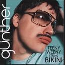 Teeny Weeny String Bikini/Gunther & the Sunshine Girls