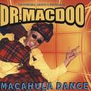 Macahula Dance/Dr Macdoo