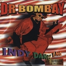 Indy Dancing/Dr Bombay