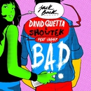 Bad (feat. Vassy) [Lyric Video]/David Guetta & Showtek