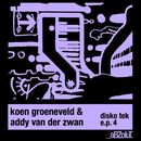 Disko Tek E.P. 4/Koen Groeneveld & Addy van der Zwan