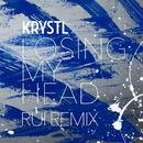 Losing My Head (Rui Remix)/Krystl