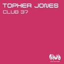 Club 37/Topher Jones