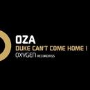 Duke Can't Come Home !/Oza