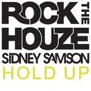 Hold Up/Sidney Samson