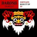 Boss It Up EP/Dirtcaps