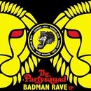 The Badman Rave EP/The Partysquad
