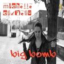 Big Bomb/Michelle Cadreau