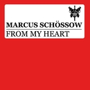 From My Heart/Marcus Schossow