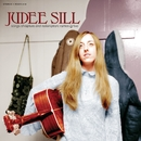 Songs of Rapture and Redemption: Rarities & Live/Judee Sill