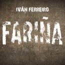 Fariña/Ivan Ferreiro