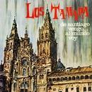 De Santiago vengo... al mundo voy (2018 Remastered)/Los Tamara