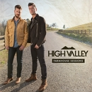 Farmhouse Sessions/High Valley
