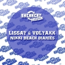 Nikki Beach Diaries (Remixes)/Lissat & Voltaxx
