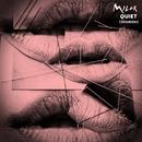 Quiet (Spanish)/MILCK