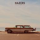 Drive (Remixes)/Hazers