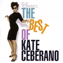 True Romantic - The Best of Kate Ceberano/Kate Ceberano
