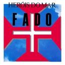 Fado (Versão da Guitarra)/Heróis Do Mar