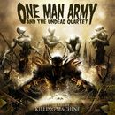 21st Century Killing Machine/One Man Army And The Undead Quartet