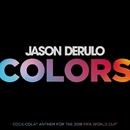 Colors/Jason Derulo