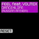 Dance4Life (Russian Anthem) [feat. Volmix]/Feel