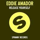 Release Yourself (Remixes)/Eddie Amador presents Pepper MaShay