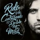 M (Live)/Rulo y la contrabanda
