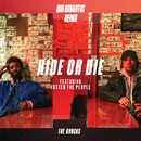 Ride Or Die (feat. Foster The People) [Big Gigantic Remix]/The Knocks