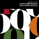 """KANDYTOWN LIFE Presents """"Land of 1000 Classics"""" (Mixed by MASATO and Minnesotah)/KANDYTOWN"""
