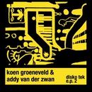 Disko Tek E.P. 2/Koen Groeneveld & Addy van der Zwan