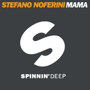 Mama (Remixes)/Stefano Noferini
