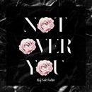Not Over You/Molly Kate Kestner
