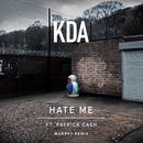 Hate Me (feat. Patrick Cash) [Warboy Remix]/KDA