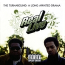 The Turnaround: A Long Awaited Drama/Real Live