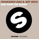 God Save The Queen/Francesco Diaz & Jeff Rock