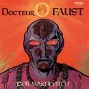 Docteur Faust/Igor Wakhévitch