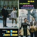 Risa, humor, juerga, tragedia/Lina Morgan y Juanito Navarro
