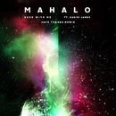 Here With Me (feat. Kadiri James) [Jack Trades Remix]/Mahalo