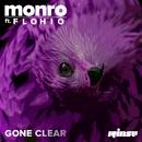 Gone Clear (feat. Flohio)/Monro